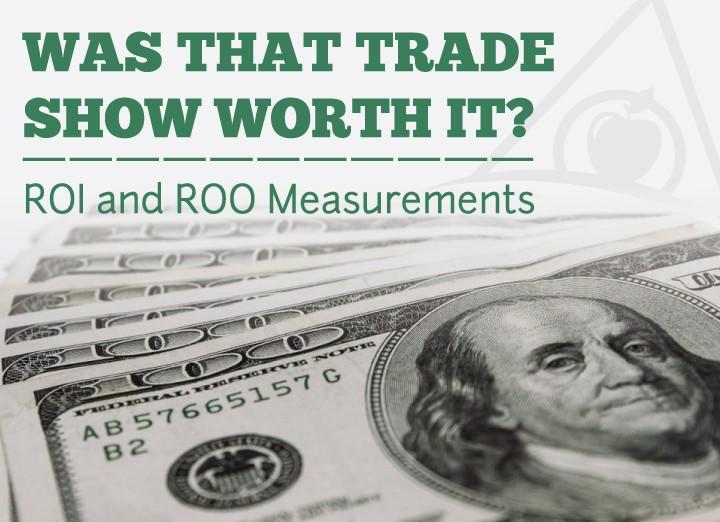 ROO and ROI Trade Show Program Evaluation