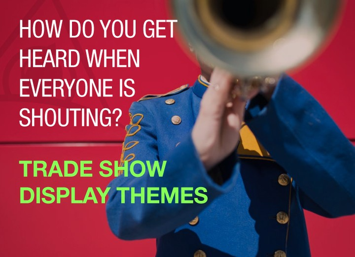 Winning Trade Show Display Themes