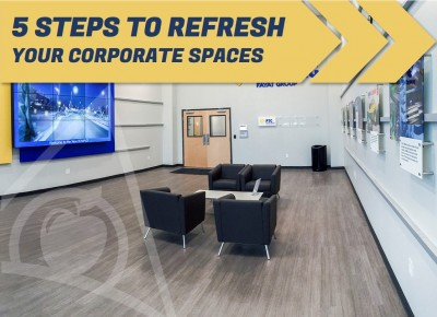 5 Easy Ways to Refresh Your Corporate Branded Spaces