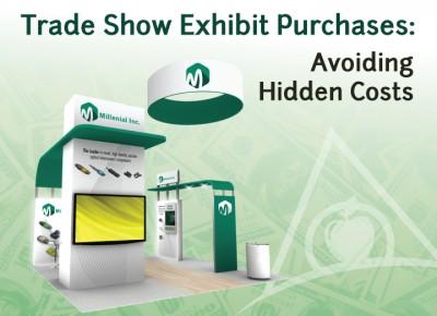 Hidden costs when buying a trade show exhibit